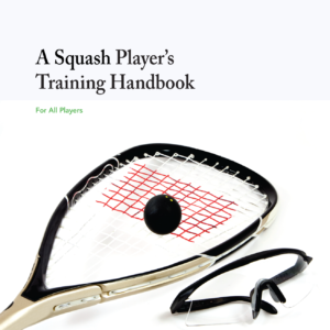 A Squash Players Training Handbook